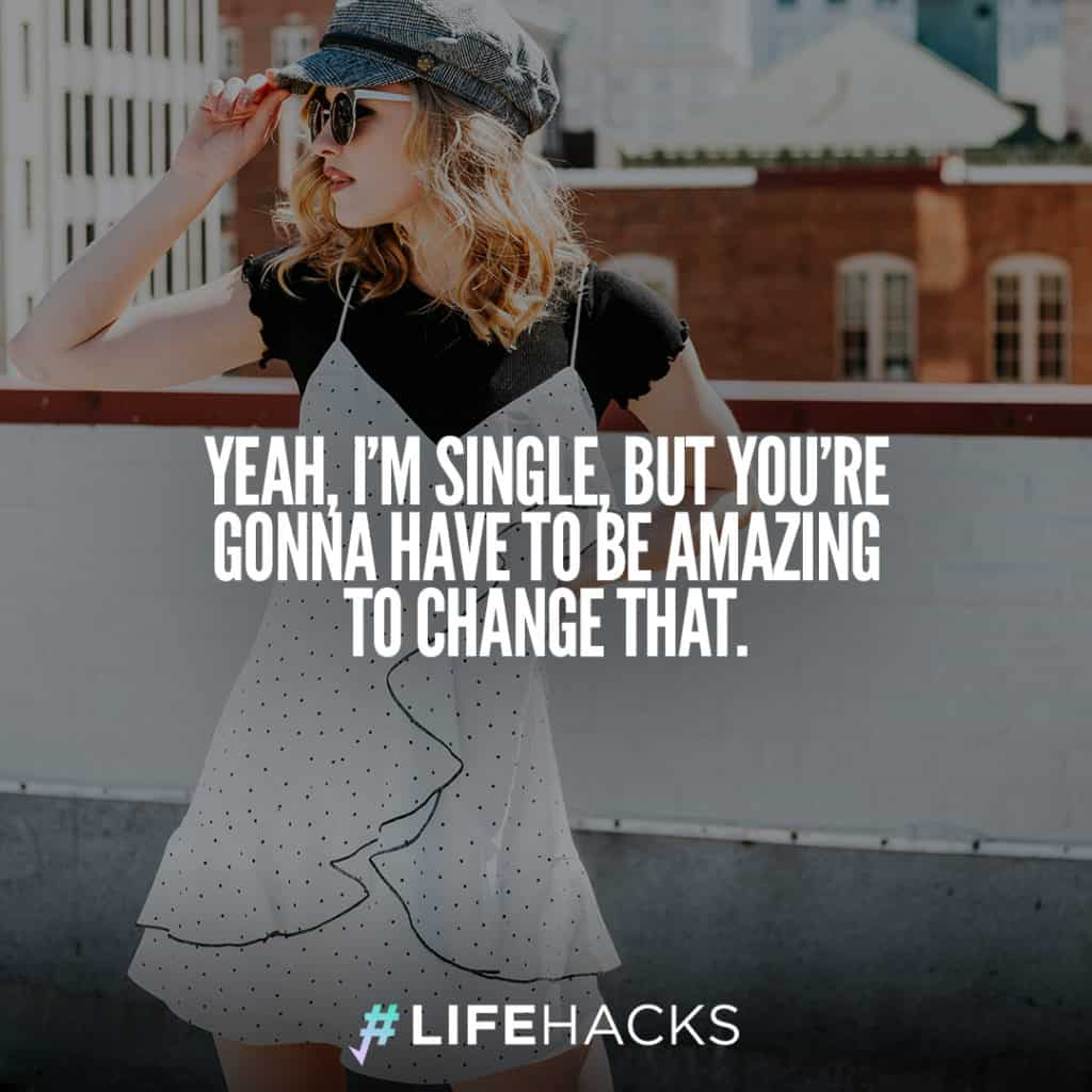 30 Being Single Quotes That Will Make People Re-think ...