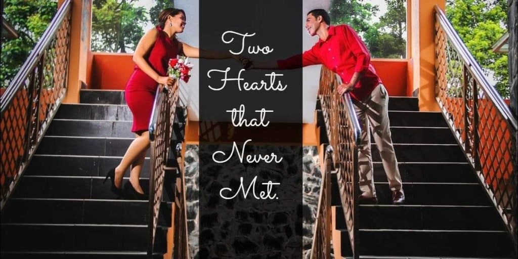 Two hearts that never met