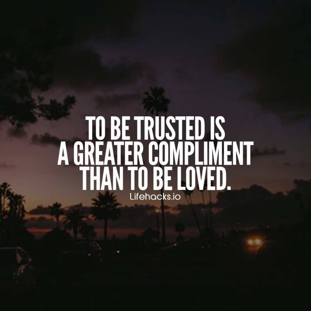 Quotes About Losing A Loved One Too Soon 50 Trust Quotes That Will Change The Way You Look At That Unfaithful